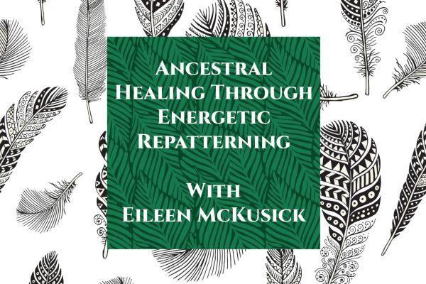 ancestral healing biofield tuning